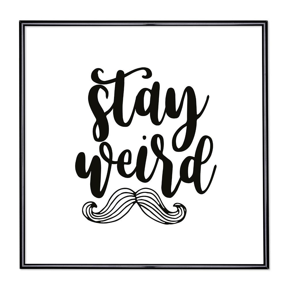 Fotolijst met slogan - Stay Weird