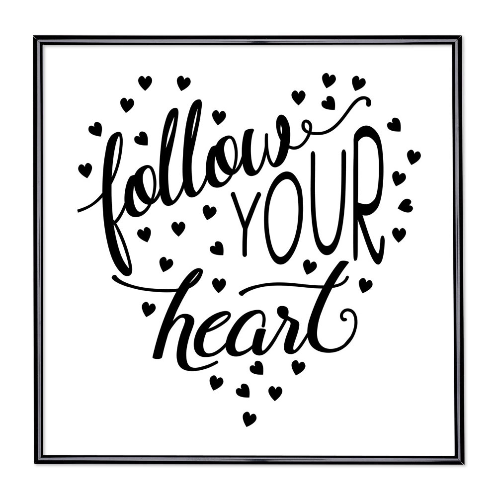 Fotolijst met slogan - Follow Your Heart